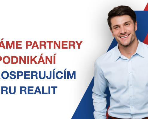 Hledáme partnery pro práci na perspektivním trhu realit